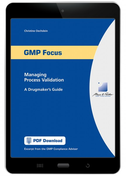 Managing Process Validation - A Drugmaker's Guide