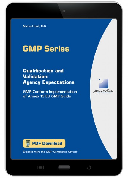 Qualification and Validation: Agency Expectations