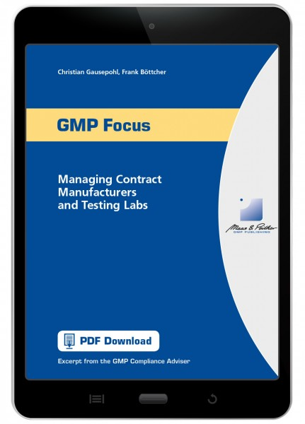 GMP Focus Managing Contract Manufacturers and Testing Labs