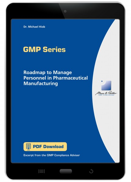 Roadmap to Manage Personnel in Pharmaceutical Manufacturing