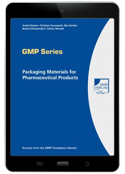 Packaging Materials for Pharmaceutical Products - GMP Series