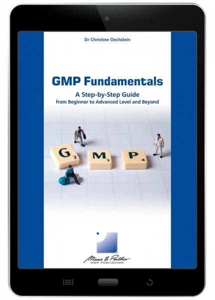 GMP Fundamentals – A Step-by-Step Guide (e-book)